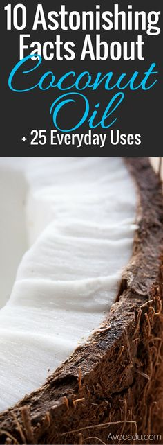 25 Everyday uses for coconut oil + 10 astonishing facts about this healthy food! Coconut oil is great for a variety of reasons, including recipes, clean eating, weightloss, and overall healthy living! See what this superfood can do for you! #superfood #healthy