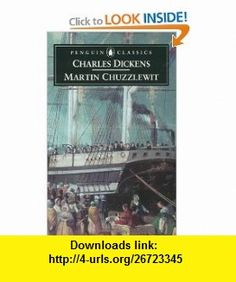 Martin Chuzzlewit (Penguin Classics) (9780140436143) Charles Dickens, Patricia Ingham , ISBN-10: 0140436146  , ISBN-13: 978-0140436143 ,  , tutorials , pdf , ebook , torrent , downloads , rapidshare , filesonic , hotfile , megaupload , fileserve