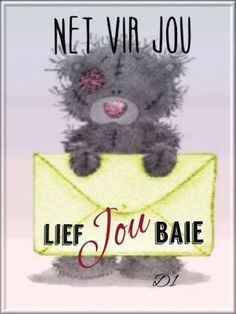 Aan my dogter met haar verjaarsdag, geniet jou dag en baie lief vir jou xxx Happy Birthday Wishes, Birthday Greetings, I Love My Hubby, Love You, Tatty Teddy, Teddy Bear, Blessed Friends, Prayer For Husband, Afrikaanse Quotes