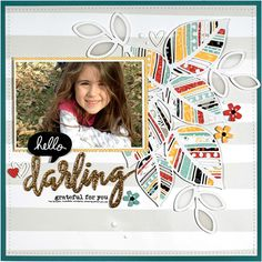 Hello Darling by Nicole Nowosad for Scrapbook & Cards Today Magazine - Fall 2016