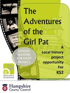 The Adventures of the Girl Pat: An exciting local history project for Hampshire schools.wfsa for more information History Projects, Local History, Hampshire, Schools, Adventure, Hampshire Pig, The Hampshire, School, Adventure Movies