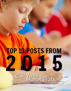 TOP 13 POSTS FROM 2015 -- I create writing prompts almost every week, and our Middle School Prompts and High School Prompts are very popular. What surprised me, though, is that our tutorials were the top posts viewed and shared this year.