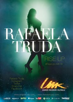 Finnish UMK artist, singer, songwriter Rafaela Truda poster. Photo, AD, design and photo manipulation by Therwiz Design / Mika Tervaskangas / Therwiz Music. Rafaela Truda, Rise Up -singlen kansi / kuvaus, kansikuva, kuvankäsittely, photoshop, suunnittelu Mika Tervaskangas / Therwiz Design. #RafaelaTruda #UMK16 #RiseUpUMK16 #Therwiz #MikaTervaskangas #TherwizDesign #TherwizMusic
