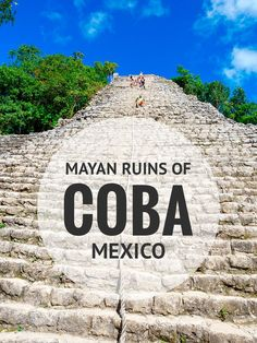 From the top of Coba's ancient pyramid, the jungle looks like a living green carpet. The Mayan Ruins of Coba are one of my favorite archaeological sites in Mexico's Yucatan.