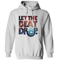 Let the Beat Drop T Shirt, Hoodie, Sweatshirt