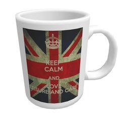 KEEP CALM AND LOVE LEISURE AND CARE mug.