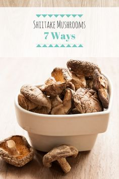 Eating shiitake mushrooms can give your immune system an edge.