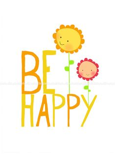 Be Happy... :)