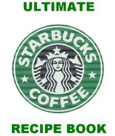 FREE $$ The Ultimate Starbucks Recipe eBook!