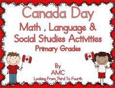 Canada Day Language, Math and Social Studies Activities for students on TpT Math Activities For Kids, Social Studies Activities, Math For Kids, Canada For Kids, All About Canada, Teaching Geography, Teaching Kids, Canada Day Party, Canada Birthday