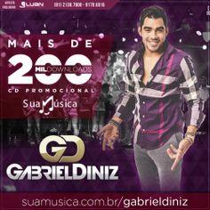 CD Promocional do GABRIEL DINIZ! Banner comemorativo dos 200 Mil Downloads! http://www.suamusica.com.br/?cd=376756