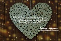 When the heart is in control everything comes back to balance because the heart feels and knows only the oneness of life.  – Drunvalo Melchizedek