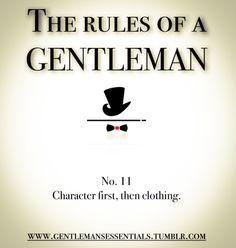 Rules Of A Gentleman No. 132 Gentleman's Essentials Gentleman Stil, Gentleman Rules, True Gentleman, Southern Gentleman, Define Gentleman, Catholic Gentleman, Dapper Gentleman, Modern Gentleman, Gentlemens Guide