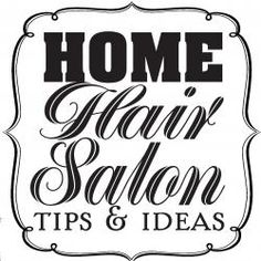 Tips for creating a home hair salon POST YOUR FREE LISTING TODAY! Hair News Network. All Hair. All The Time. http://www.HairNewsNetwork.com