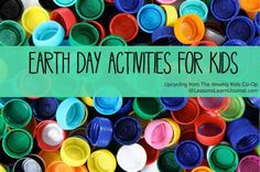 Celebrate Earth Day with these 8 fun upcycling activities for kids, from the Weekly Kids' Co-Op.