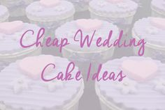Honest Cheap Wedding Cake Ideas - Saving You Money & Looking Gorgeous Cheap Wedding Cakes, Low Cost Wedding, Save Your Money, Looking Gorgeous, Birthday Cake, Cake Ideas, Inspiration, Wedding Ideas, Shop