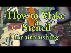How to Make a Stencil for Airbrush Custom Stencils, Stencil Templates, Stencil Diy, Stencil Painting, Airbrush Designs, Airbrush Art, Modeling Techniques, Modeling Tips, Art Techniques