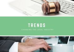 Trends that are Changing the Legal Industry
