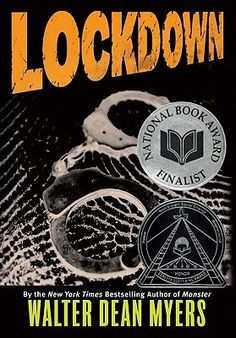 Lockdown - By: Walter Dean Myers