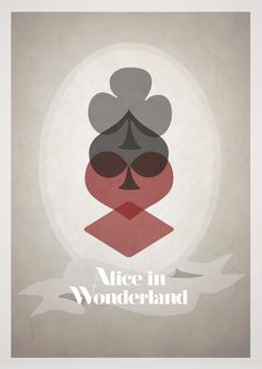 Interesting posters. Not sure how I feel about this for Alice in Wonderland, but I like the configuration of the different suits simply for its own sake.