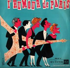L'humour de Paris  Jean Poiret et Michel Serrault with Claude Vega RCA Victor Records (France) - See more at: http://lpcoverlover.com/2013/02/05/the-eiffel-truth/#sthash.6VDvfScH.dpuf