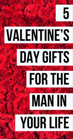 Valentines Day for Him: Go to Gifts for the Man in Your Life