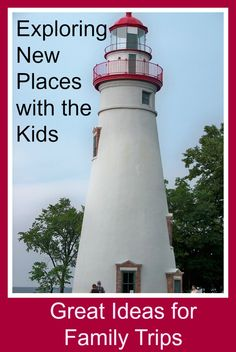 Fun and learning on family trips + 15 more Ideas of where to go with the kids