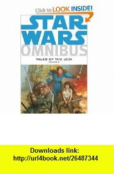 Star Wars Omnibus Tales of the Jedi, Vol. 2 (9781593079116) Tom Veitch, Kevin J. Anderson, Various , ISBN-10: 1593079117  , ISBN-13: 978-1593079116 ,  , tutorials , pdf , ebook , torrent , downloads , rapidshare , filesonic , hotfile , megaupload , fileserve