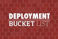 Deployments are rough but staying busy can be helpful in passing the time. Check out our deployment bucket list and set some goals to challenge yourself!