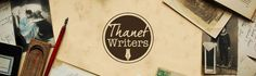 The History of Thanet Writers