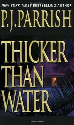 Thicker Than Water- Book #4 of the Louis Kincaid series
