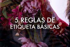 Un blog discutiendo 5 reglas de etiqueta basicas en la vida cotidiana incluyendo como comer, vestir, y hablar en una manera apropiada.