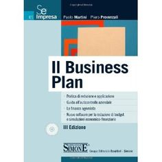 Il business plan. Con CD-ROM.