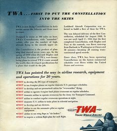 TWA...FIRST TO PUT THE CONSTELLATION INTO THE SKIES.