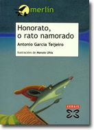 Honorato, o rato namorado Merlin, Antonio Garcia, Editorial, Children's Literature, Boyfriends, Rat, Libros, Historia, Note Cards
