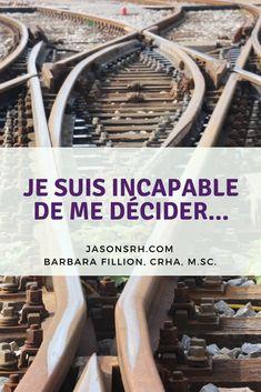 #jasonsrh #décision #indécision #prisededécision
