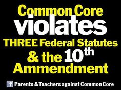 As you see we are no fan of Common Core!  These tests DO NOT define a child/student....Violates...