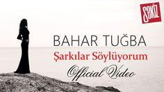 Bahar Tuğba - Şarkılar Söylüyorum ( Official Video ) Music Video Posted on http://musicvideopalace.com/bahar-tugba-sarkilar-soyluyorum-official-video/