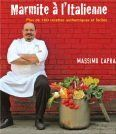 MARMITE À L'ITALIENNE de MASSIMO CAPRA http://www.amazon.ca/dp/2923708067/ref=cm_sw_r_pi_dp_FBo4ub1R2WDYD