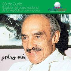 103 años  del  natalicio  del  poeta  nacional  de  la  República  Dominicana  Pedro  Mir.  #pedromir  #poeta  #nacional  #RD  #fedogolfRD  #poesia  #golf