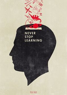 vector, illustration, poster, never stop learning The Words, Quotes To Live By, Life Quotes, Quotes Quotes, Funny Quotes, Grafik Design, Inspire Me, Life Lessons, Decir No