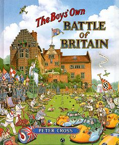 The Boys' Own Battle of Britain - Peter Cross (1990)