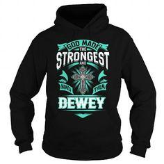 Cool DEWEY DEWEYYEAR DEWEYBIRTHDAY DEWEYHOODIE DEWEY NAME DEWEYHOODIES  TSHIRT FOR YOU T shirts
