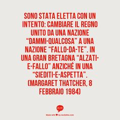 Margaret Thatcher, febbraio 1984 http://discorsipotenti.blogspot.it/ https://www.facebook.com/DiscorsiPotenti http://www.retoricatiamo.it/ #retorica #dicorsi #publicspeaking
