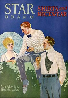 Star Brand Shirts & Neckwear ad,  1919. #vintage #Edwardian #menswear #ads