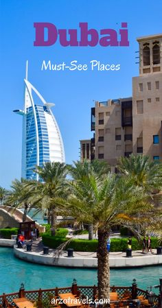 Dubai: Must-See Places in Dubai in 3 Days. Places, you should not miss.