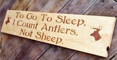 """Hunting Baby nursery art, Deer Head Woodland, Man Cave Sign, Hunter, Gift, Rustic Home Decor """"To go to sleep I count antlers not sheep"""""""