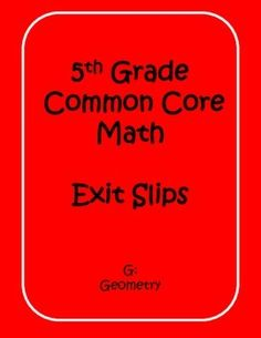 Geometry Exit Slips for 5th grade - perfect for quick end of year review!