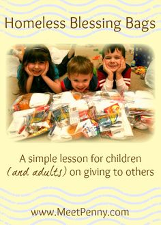 A great lesson for children about giving! Make homeless blessing bags with toiletries and treats. Keep them in the car to give to those on the corner. Includes ideas to give as well as how to offer the bags without being offensive.