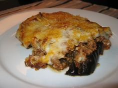 Moussaka - Greek speciality. - layered eggplant cassarole.  My favorite!!!